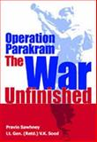 Operation Parakram : The War Unfinished, Sood, V. K. and Sawhney, Pravin, 0761997938