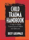 Child Trauma Handbook 1st Edition