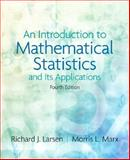 An Introduction to Mathematical Statistics and Its Applications, Larsen, Richard J. and Marx, Morris L., 0131867938