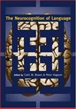 The Neurocognition of Language, , 0198507933