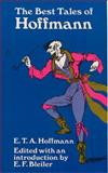 The Best Tales of Hoffmann, E. T. A. Hoffmann, 0486217930