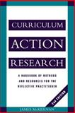 Curriculum Action Research, James McKernan, 0749417935