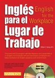 Ingles para el Lugar de Trabajo, William C. Harvey, 0764197932