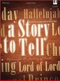 A Story to Tell, Marilyn White, 0834177935