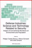Defense Industries : Science and Technology Related to Security, , 1402027931