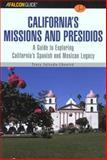 A Falconguide to California's Missions and Presidios, Tracy Salcedo-Chourre, 0762727934