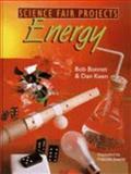 Science Fair Project in Energy, Robert L. Bonnet, 0806997931