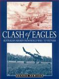 Clash of Eagles, Dennis Newton, 0864177933