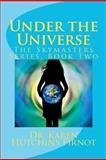 Under the Universe, Karen Pirnot, 1481227939