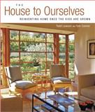 The House to Ourselves, Todd Lawson and Tom Connor, 1561587931