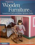 Making Wooden Furniture for American Girl and Other 18-Inch Dolls, Dennis Simmons, 1565237935