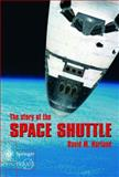The Story of the Space Shuttle, Harland, David M., 1852337931