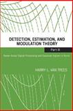 Detection, Estimation, and Modulation Theory Pt. III : Radar-Sonar Signal Processing and Gaussian Signals in Noise, Van Trees, Harry L., 047110793X