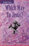 Which Way to Jesus?, Harry N. Huxhold, 0788007939
