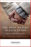The More We Find in Each Other, Mavis Fossum and Merle Fossum, 0894867938