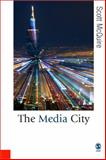 Media City : Media, Architecture and Urban Space, McQuire, Scott, 1412907934