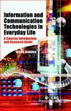 Information and Communication Technologies in Everyday Life : A Concise Introduction and Research Guide, Haddon, Leslie, 1859737935