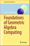 Foundations of Geometric Algebra Computing, Hildenbrand, Dietmar, 3642317936