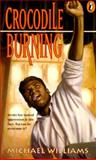 Crocodile Burning, Michael Williams, 0140367934