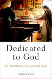 Dedicated to God, Abbie Reese, 0199947937