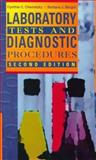 Laboratory Tests and Diagnostic Procedures, Chernecky, Cynthia C. and Berger, Barbara J., 0721667937