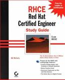 RHCE : Red Hat Certified Engineer Study Guide, McCarty, Bill, 0782127932