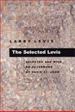 The Selected Levis, Larry Levis, 0822957930