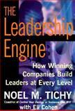 The Leadership Engine, Tichy, Noel M. and Cohen, Eli B., 0887307930