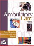 Ambulatory Care Clinical Skills Program : Type 2 Diabetes Mellitus Management Module, McPherson, Mary Lynn, 1879907933