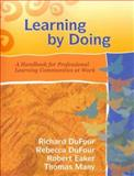 Learning by Doing, Richard DuFour and Robert Eaker, 1932127933