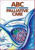 ABC of Palliative Care, O'Neill, Bill, 072790793X