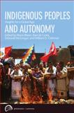 Indigenous Peoples and Autonomy : Insights for a Global Age, , 0774817933