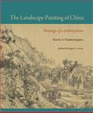 The Landscape Painting of China : Musings of a Journeyman, Vanderstappen, Harrie A., 081303793X