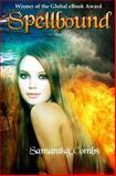 Spellbound, Samantha Combs, 1463787936