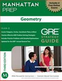 Geometry GRE Strategy Guide, 3rd Edition, Manhattan Prep Staff, 1935707930