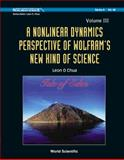 Nonlinear Dynamics Perspective of Wolfram's New Kind of Science, Leon O. Chua, 9812837930