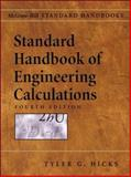 Standard Handbook of Engineering Calculations, Hicks, Tyler G., 0071427937