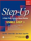 Step-Up : A High-Yield, Systems-Based Review for USMLE Step 1, Mehta, Samir and Mirarchi, Adam, 0781737931