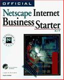 Official Netscape Internet Business Starter Kit, Edwards, Larry M., 1566047935