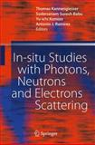 In-Situ Studies with Photons, Neutrons and Electrons Scattering, , 3642147933
