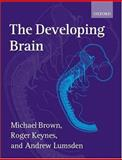The Developing Brain 9780198547938
