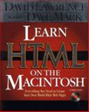Learn HTML on the Macintosh Pages : Everything You Need to Create Your Own World Wide Web Pages, Lawrence, David and Mark, Dave, 0201887932