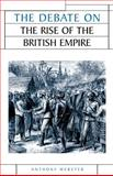 Debate on the Rise of the British Empire, Webster, Anthony, 0719067936