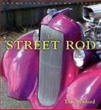 The Street Rod, Tom Benford, 0760317933