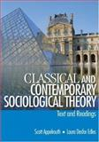 Classical and Contemporary Sociological Theory : Text and Readings, Edles, Laura Desfor and Appelrouth, Scott, 076192793X
