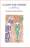 A Light for Others and Other Jewish Tales from Galicia, Von Sacher-Masoch, Leopold, 0929497937