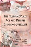 The Nunn-McCurdy Act and Defense Spending Overruns, , 1613247931