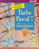 Turbo Pascal 7 : The Complete Reference, O'Brien, Stephen K. and Nameroff, Steven, 0078817935