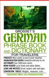 Grosset's Phrase Book and Dictionary for Travelers, Charles A. Hughes, 0399507930