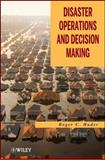 Disaster Operations and Decision Making, Huder, Roger C., 0470927933